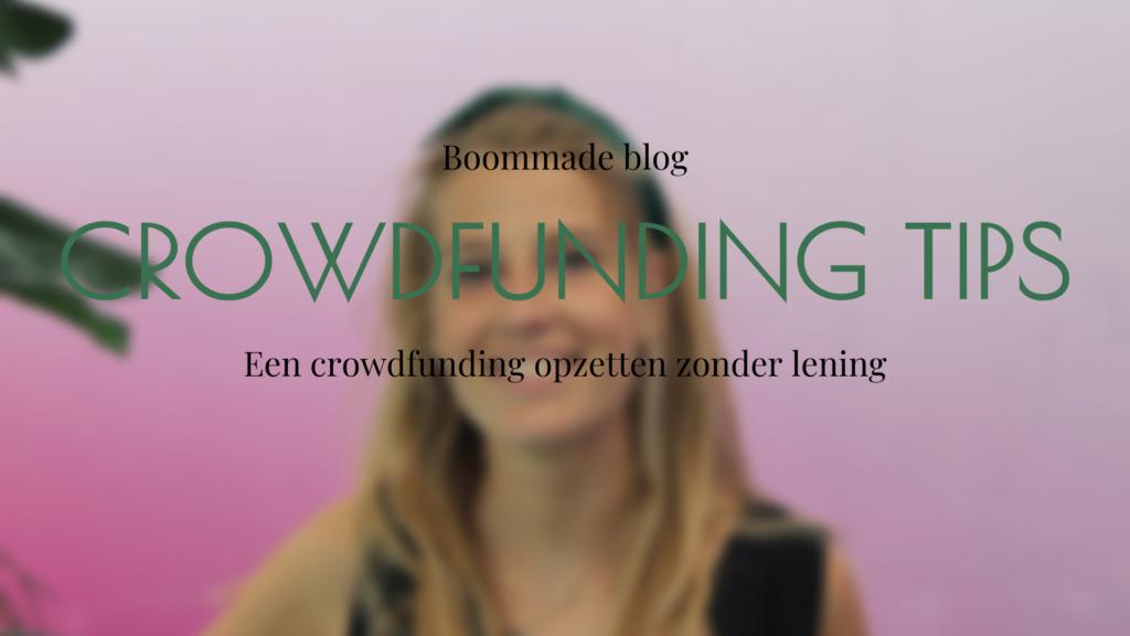 bomen voor binnen duurzame blog bedrijf vrouwelijke ondernemer boommade interieurbomen interieurblog crowdfunding tips ondernemen